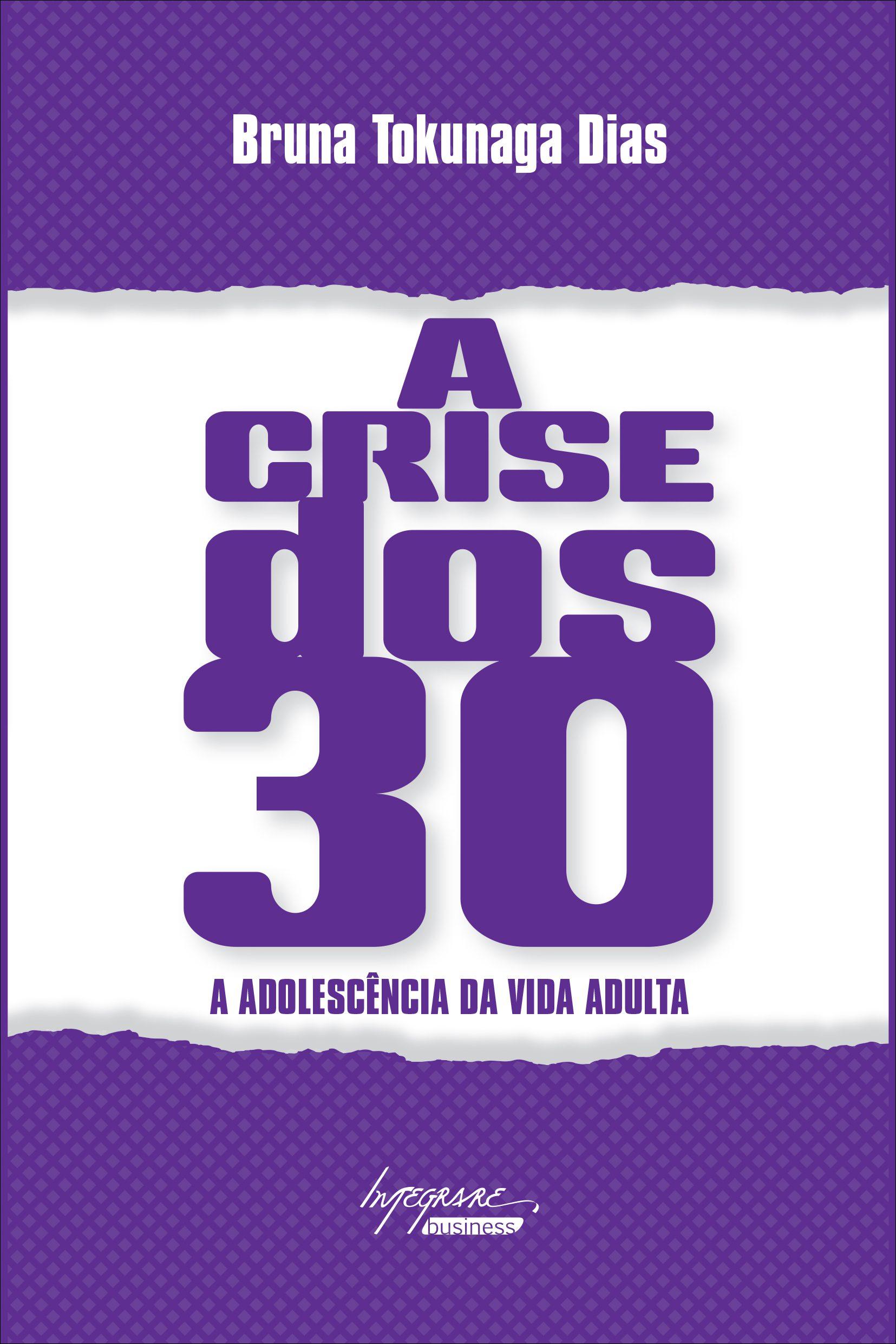 Capa do livro A Crise dos 30 de Bruna Tokunaga Dias