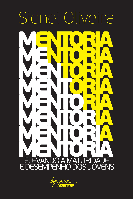 Capa do livro Mentoria de Sidnei Oliveira