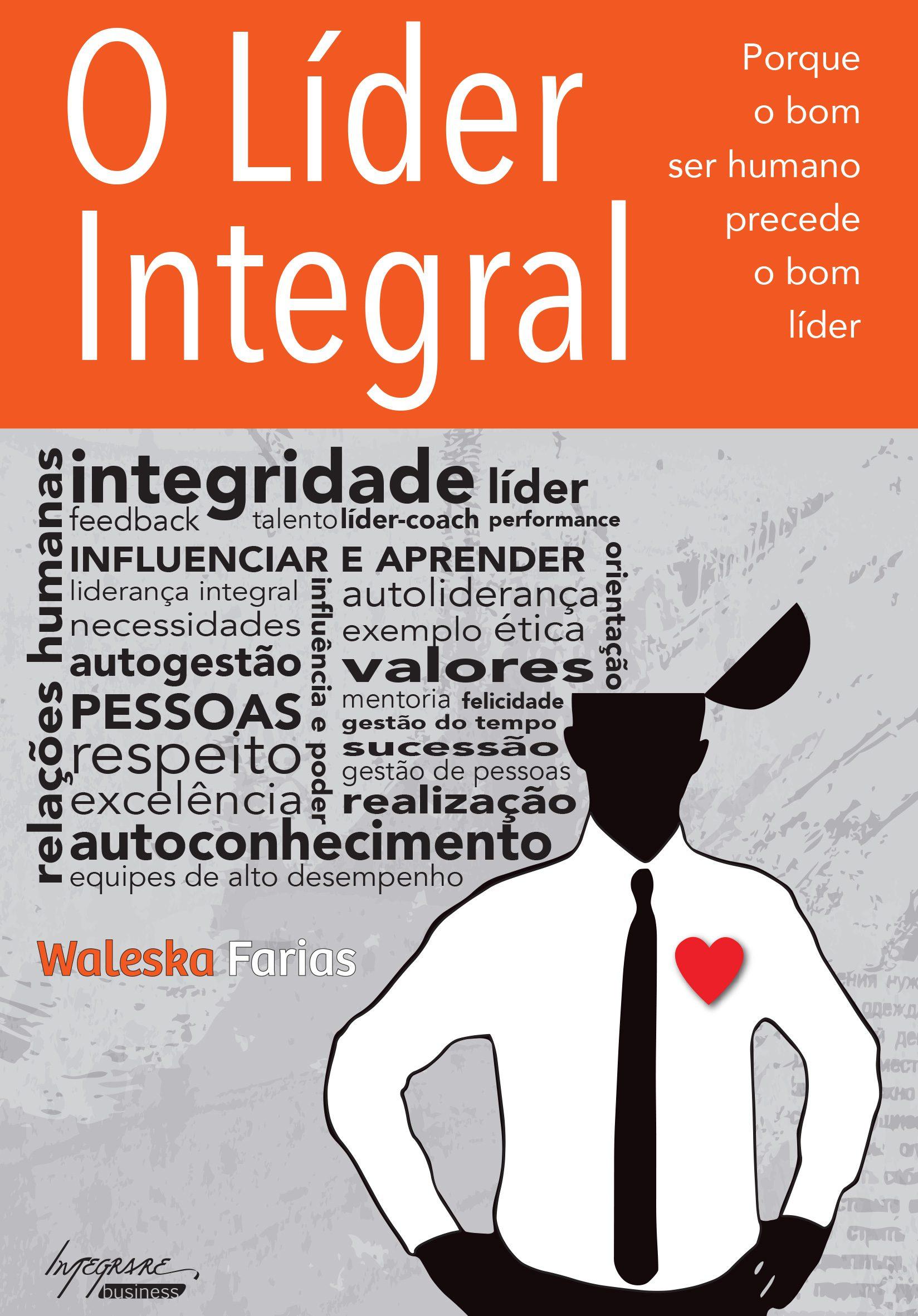 """Capa do livro """"O Líder Integral"""" de Waleska Farias"""