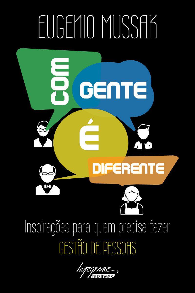 """Capa do livro """"Com gente é diferente""""de Eugenio Mussak"""